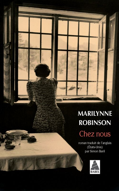 Chez nous  - Marilynne Robinson