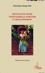Festivals de danse traditionnelle africaine et développement  - Dominique Kamga Sofo - Dominique Kamga Sofo