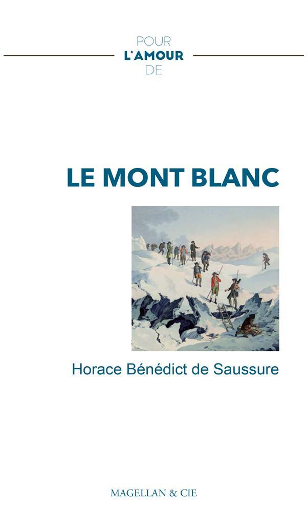 Pour l'amour de ; le Mont Blanc