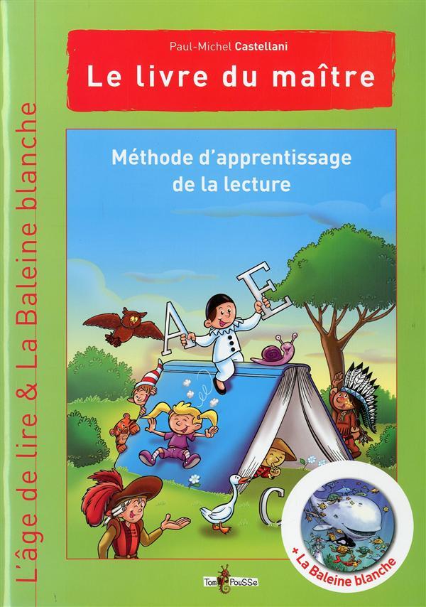 Méthode d'apprentissage de la lecture ; l'âge de lire ; le livre du maître