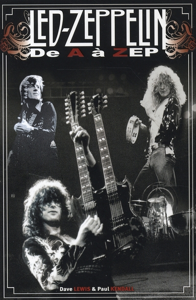 Led Zeppelin ; de A à Zep