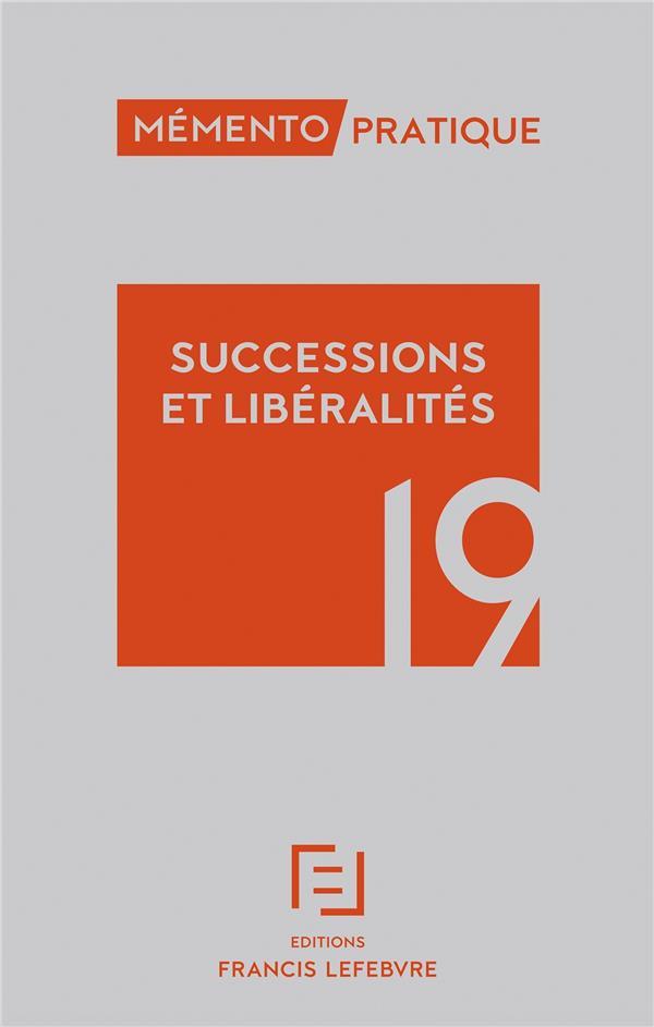 Mémento pratique ; successions 2019 (édition 2019)