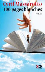 Vente Livre Numérique : 100 pages blanches  - Cyril Massarotto