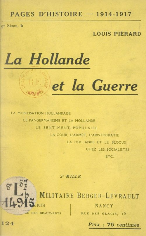 La Hollande et la guerre