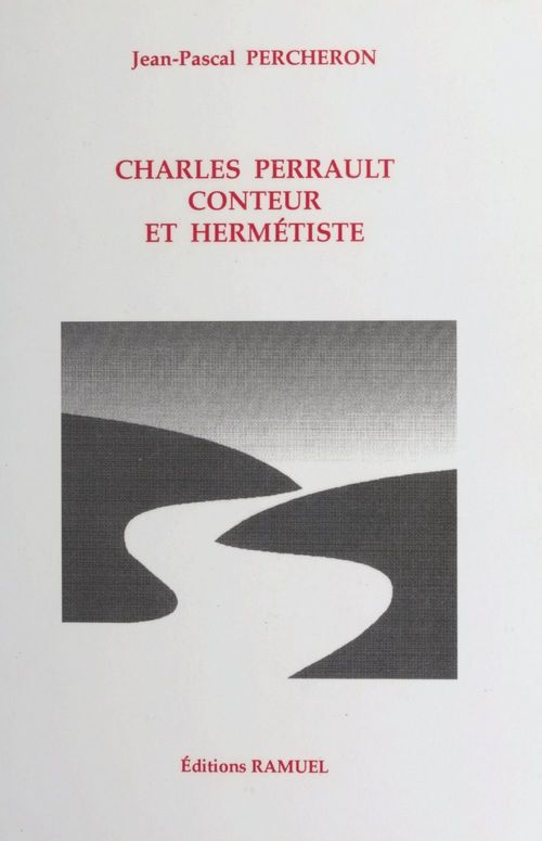 Charles Perrault, conteur et hermétiste