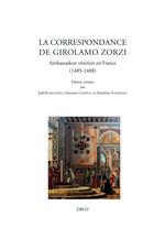 Vente Livre Numérique : La correspondance de Girolamo Zorzi  - Joël BLANCHARD - Matthieu Scherman - Giovanni Ciappelli