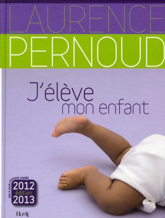 J'élève mon enfant 2012-2013