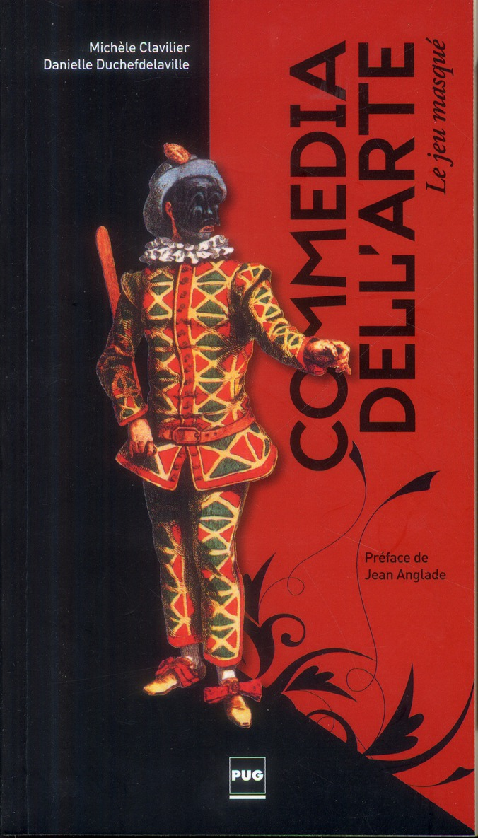 Commedia dell'arte ; le jeu masqué (3e édition)