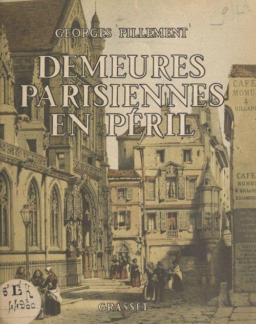 Demeures parisiennes en péril