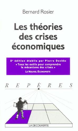 Les theories des crises economiques