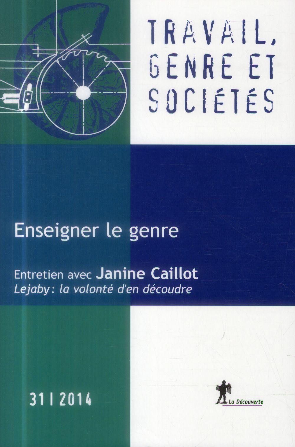 Travail, genre et societes t.31; enseigner le genre