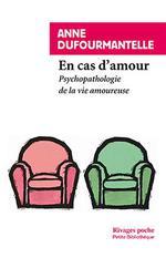 Couverture de En cas d'amour ; psychopathologie de la vie amoureuse