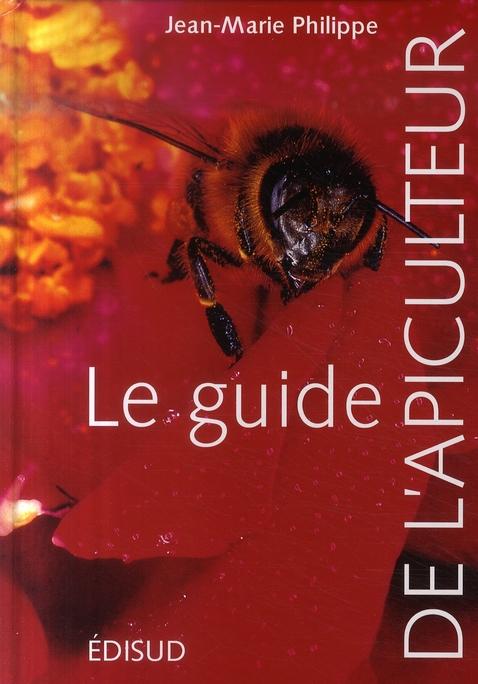 Guide De L Apiculteur Le