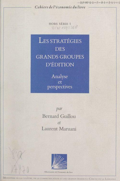 Les stratégies des grands groupes d'édition