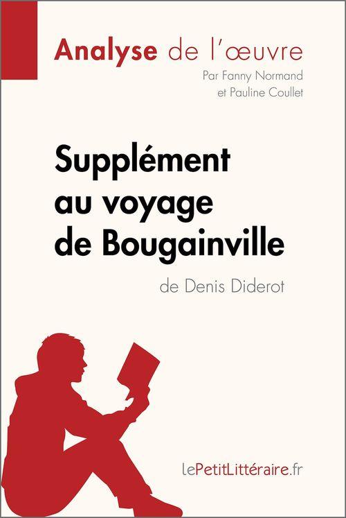 Supplément au voyage de Bougainville de Denis Diderot (Analyse de l'oeuvre)