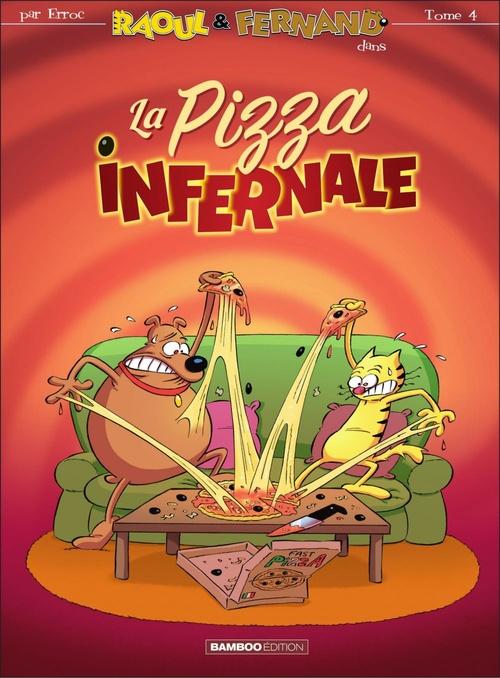 Vente Livre Numérique : La pizza infernale  - Erroc