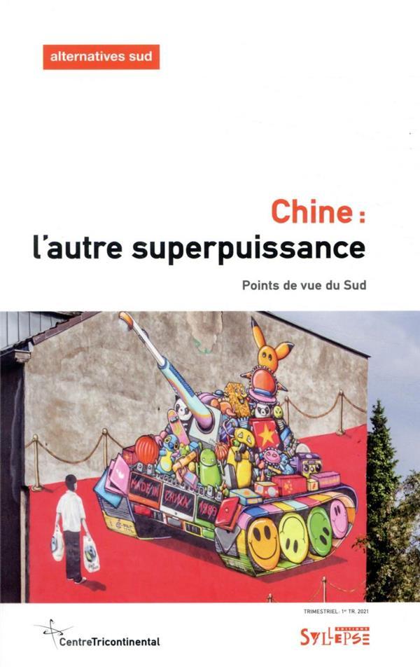 Chine : l'autre superpuissance