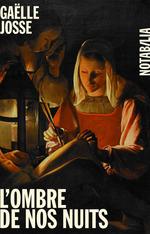 Vente EBooks : L'ombre de nos nuits  - Gaëlle Josse