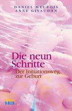Die neun Schritte  - Anne Givaudan - Daniel Meurois