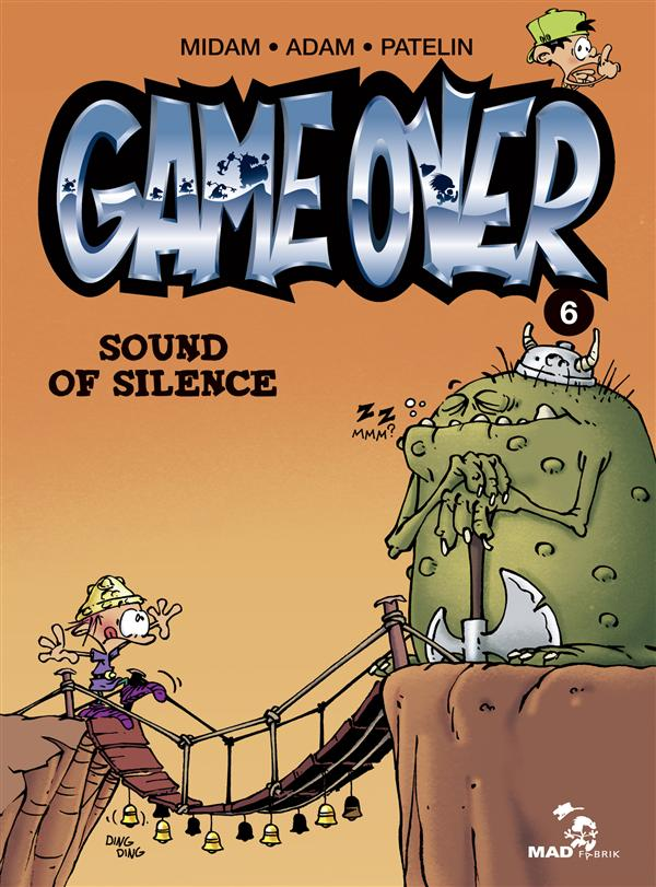 Game over T.6 ; sound of silence