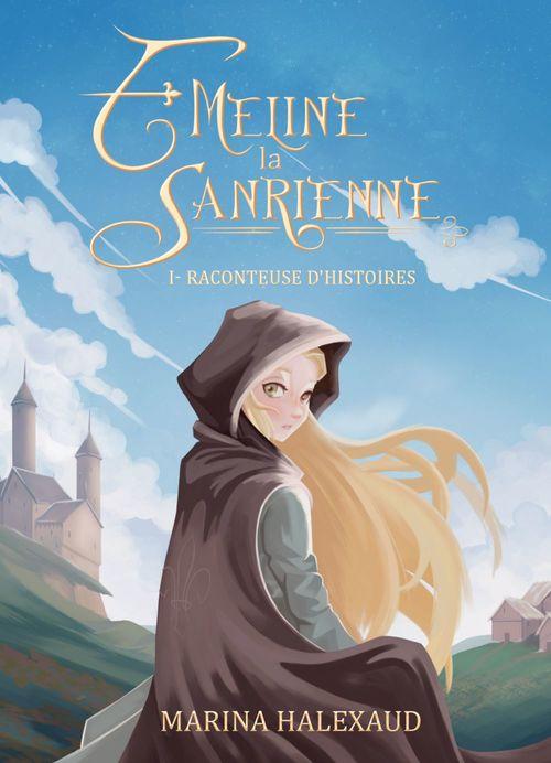Émeline la Sanrienne, tome 1