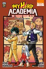 Vente Livre Numérique : Roman My Hero Academia Les Dossiers Secrets de UA T04 A chacun son festival  - Kohei Horikoshi - Anri Yoshi