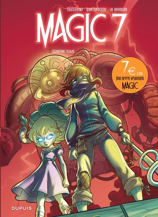 Magic 7 - tome 2 - contre tous (ope jeunesse 7n)