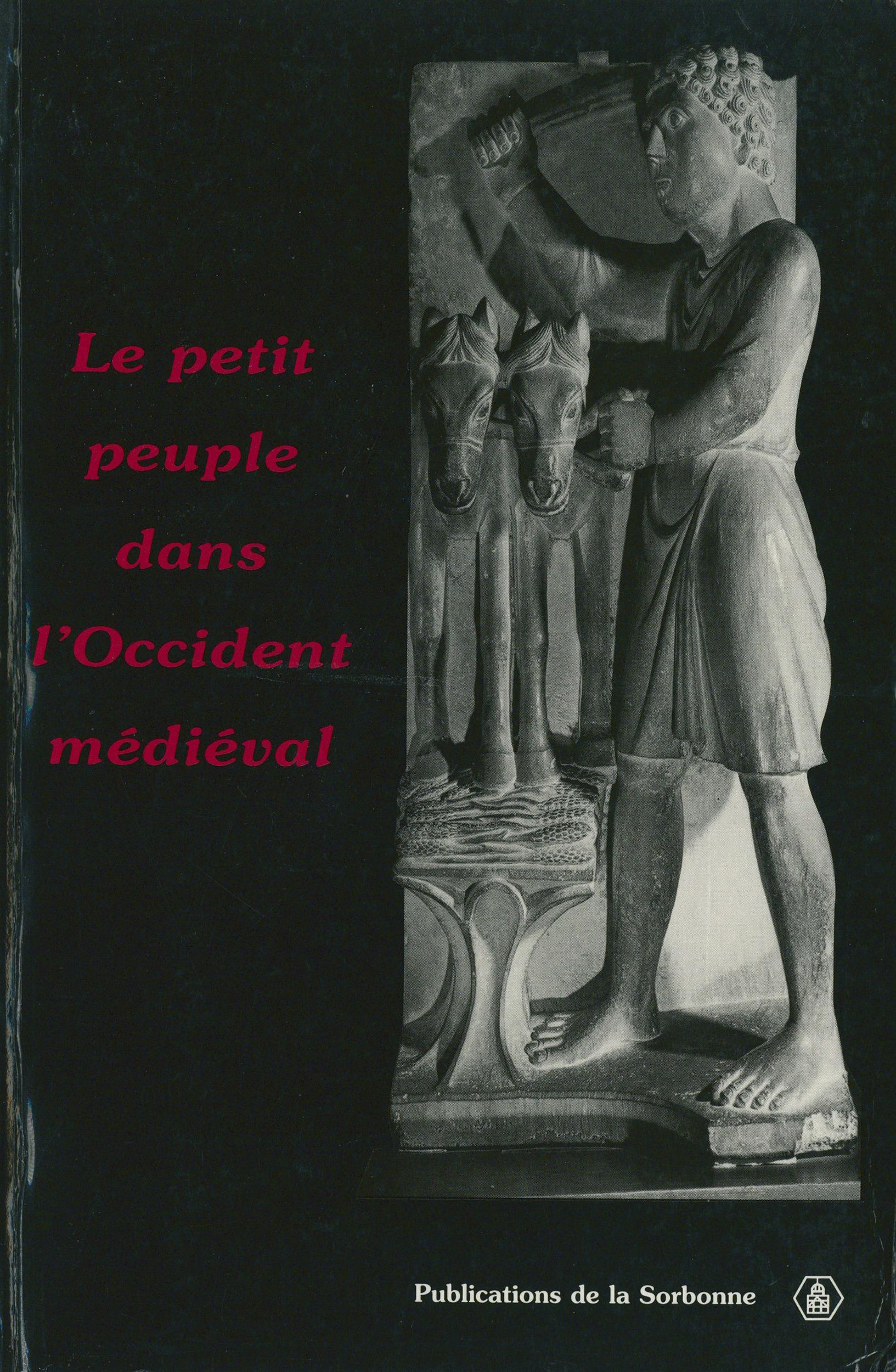 Le petit peuple dans l'occident medieval