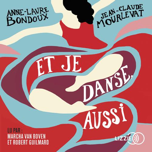 Et je danse aussi T.1  - Jean-Claude Mourlevat  - Anne-Laure Bondoux