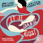 Vente AudioBook : Et je danse, aussi  - Jean-Claude Mourlevat - Anne-Laure Bondoux