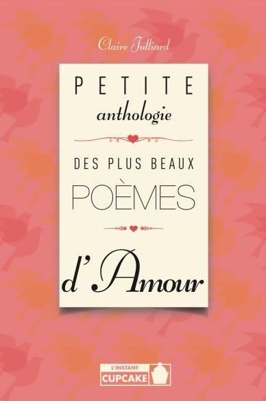 Petite anthologie plus beaux poèmes d'amour