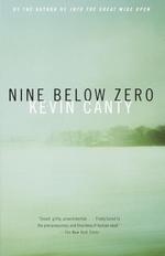 Nine Below Zero  - Kevin Canty