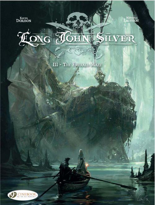 Long John Silver t.3 ; the emerald maze