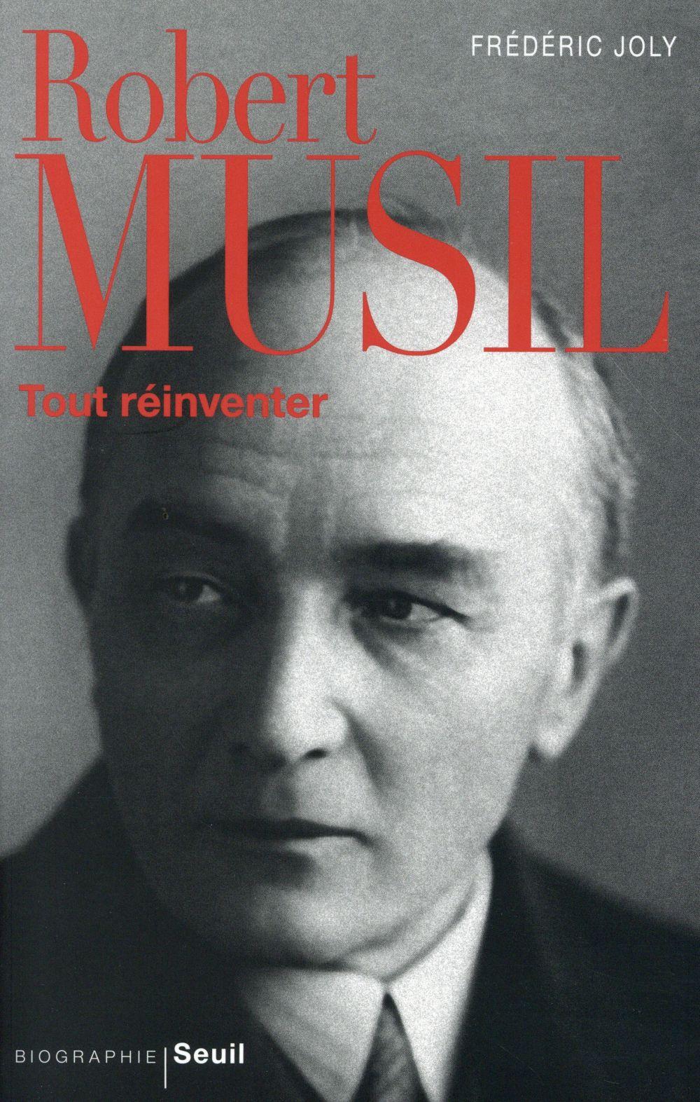 Robert Musil ; tout réinventer