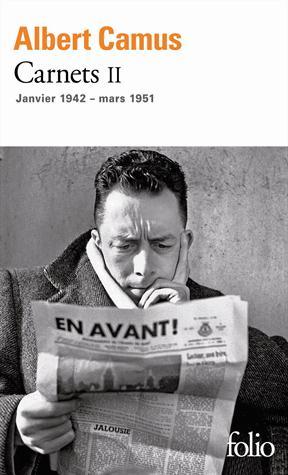 Camus Albert - CARNETS (TOME 2-JANVIER 1942 - MARS 1951)