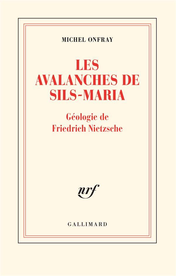 LES AVALANCHES DE SILS-MARIA  -  GEOLOGIE DE FRIEDRICH NIETZSCHE