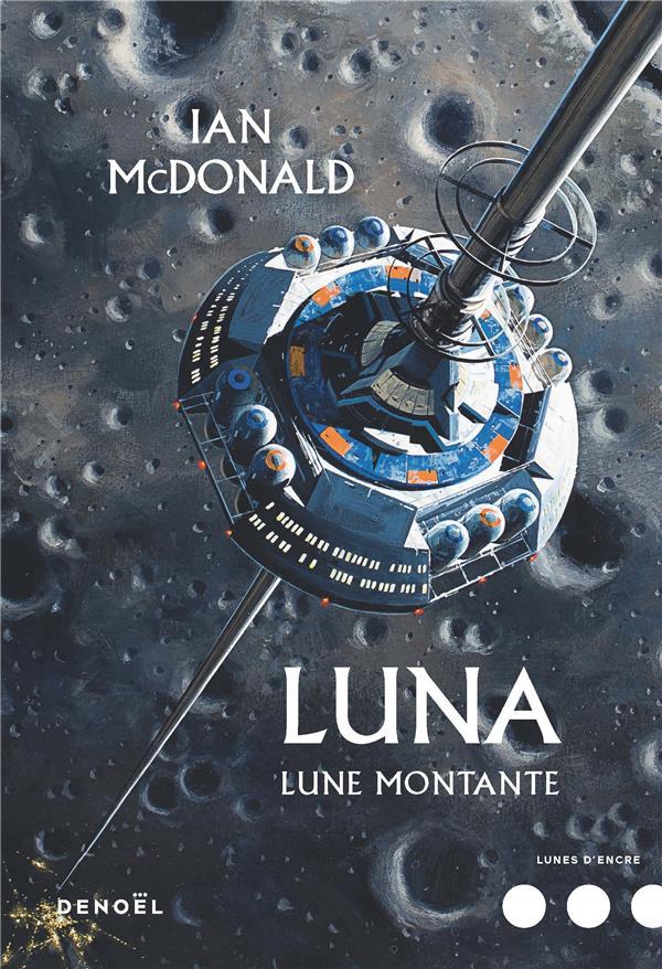 LUNA T.3  -  LUNE MONTANTE MCDONALD, IAN