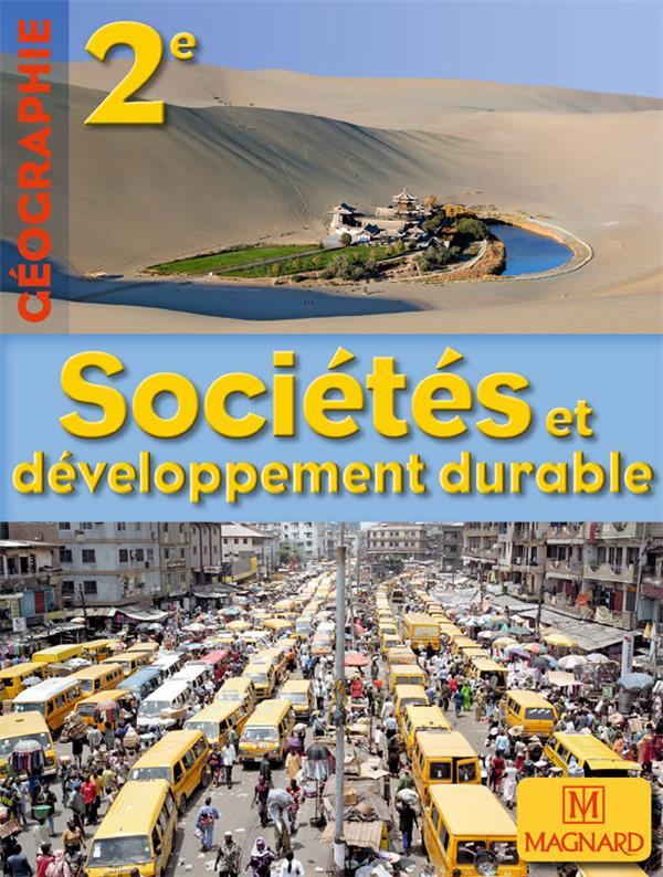 Géographie ; 2de ; sociétés et développement durable