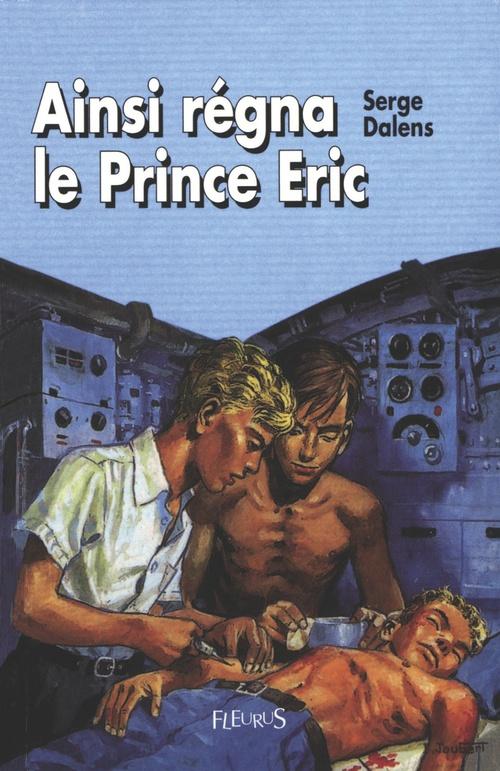 Le prince Eric T.6 ; ainsi régna le prince Eric