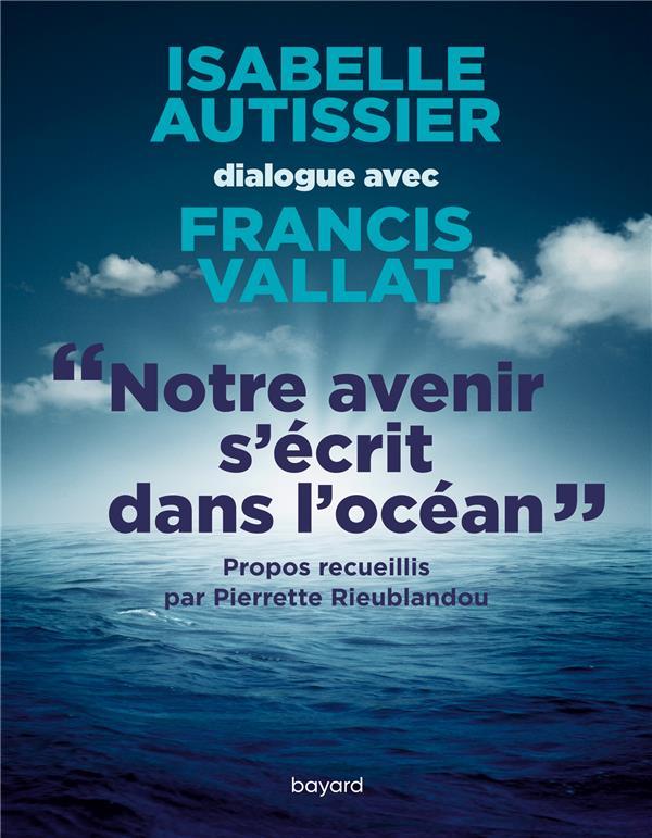 NOTRE AVENIR S-ECRIT DANS L-OCEAN