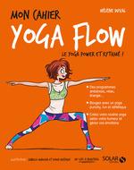 Vente Livre Numérique : MON CAHIER ; yoga flow  - Hélène DUVAL - Sophie Ruffieux - Isabelle Maroger