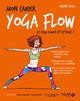 MON CAHIER ; yoga flow  - Hélène DUVAL  - Sophie Ruffieux  - Isabelle Maroger