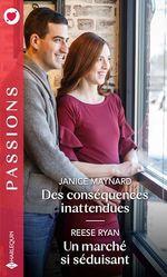 Vente EBooks : Des conséquences inattendues ; un marché si séduisant  - Janice Maynard - Reese Ryan