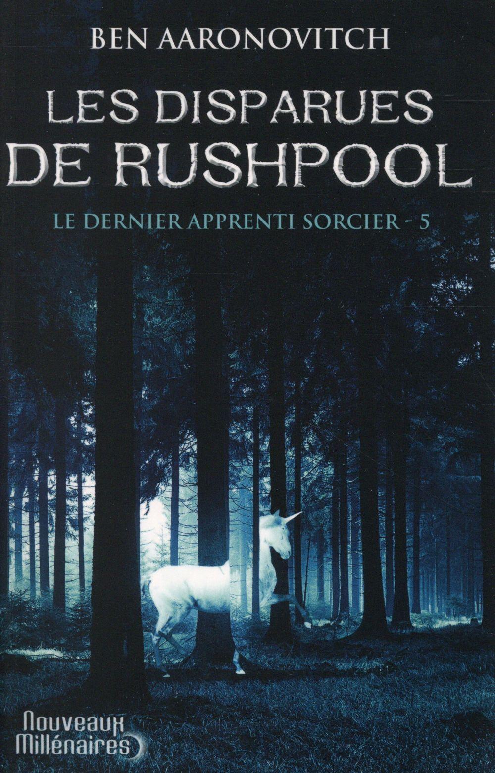 Le dernier apprenti sorcier T.5 ; les disparues de Rushpool