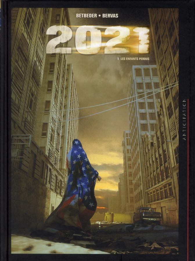 2021 T.1 ; Les Enfants Perdus