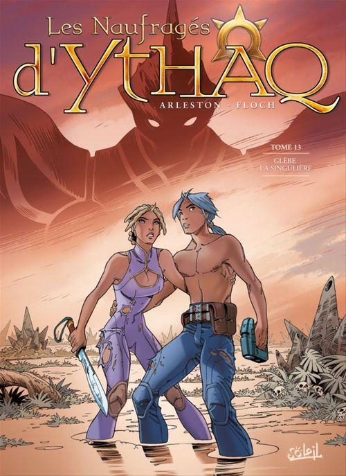 Les Naufragés d'Ythaq T13  - Christophe Arleston  - Adrien Floch