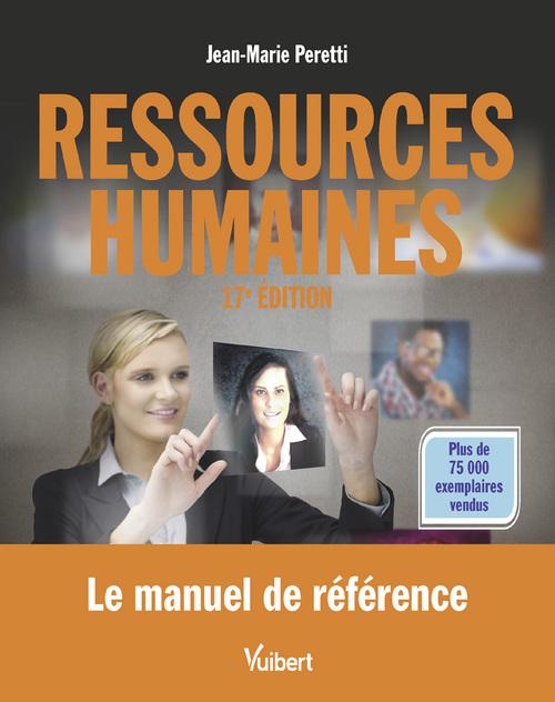 Ressources humaines ; le manuel de référence (17e édition)