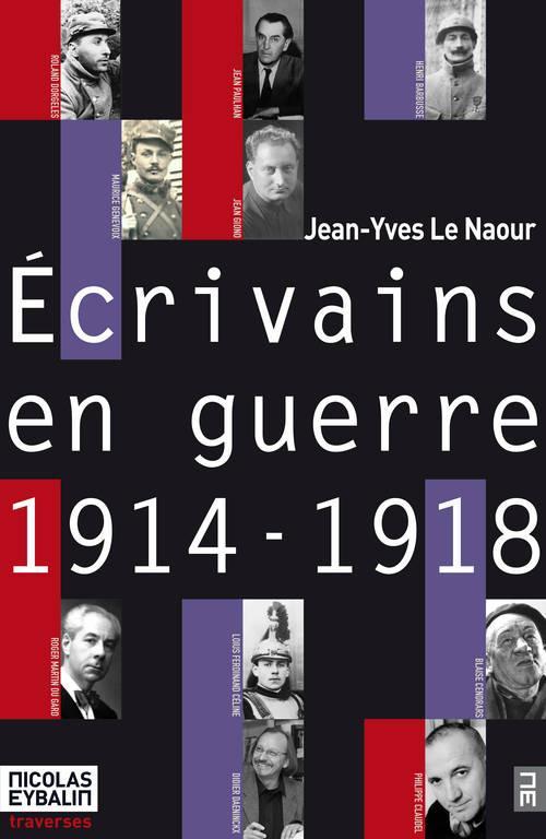 14-18 : les écrivains en guerre