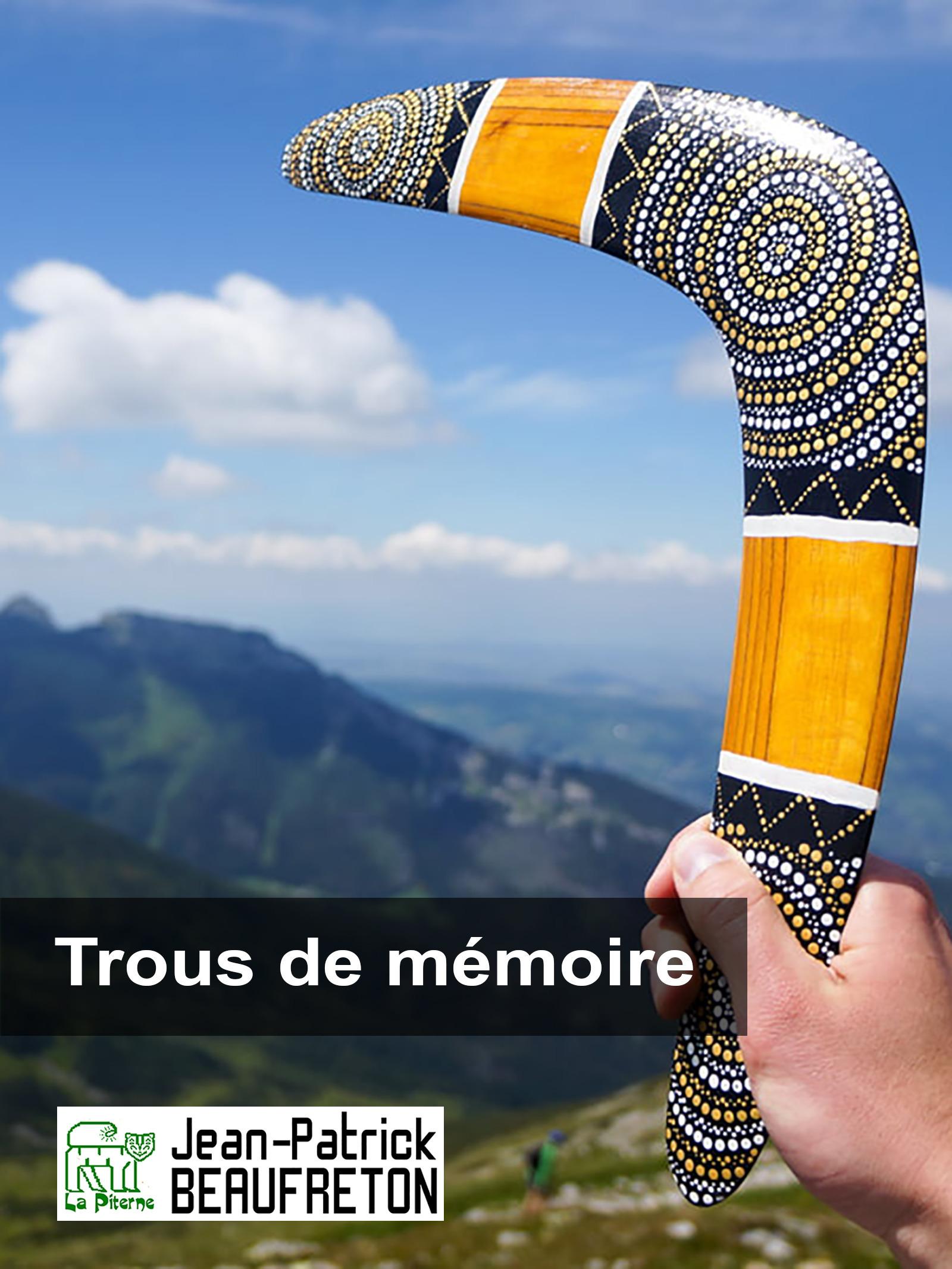 Vente Livre Numérique : Trous de mémoire  - Jean-Patrick Beaufreton
