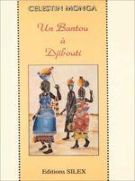 Un bantou à Djibouti